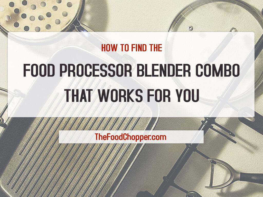 food processor blender combo