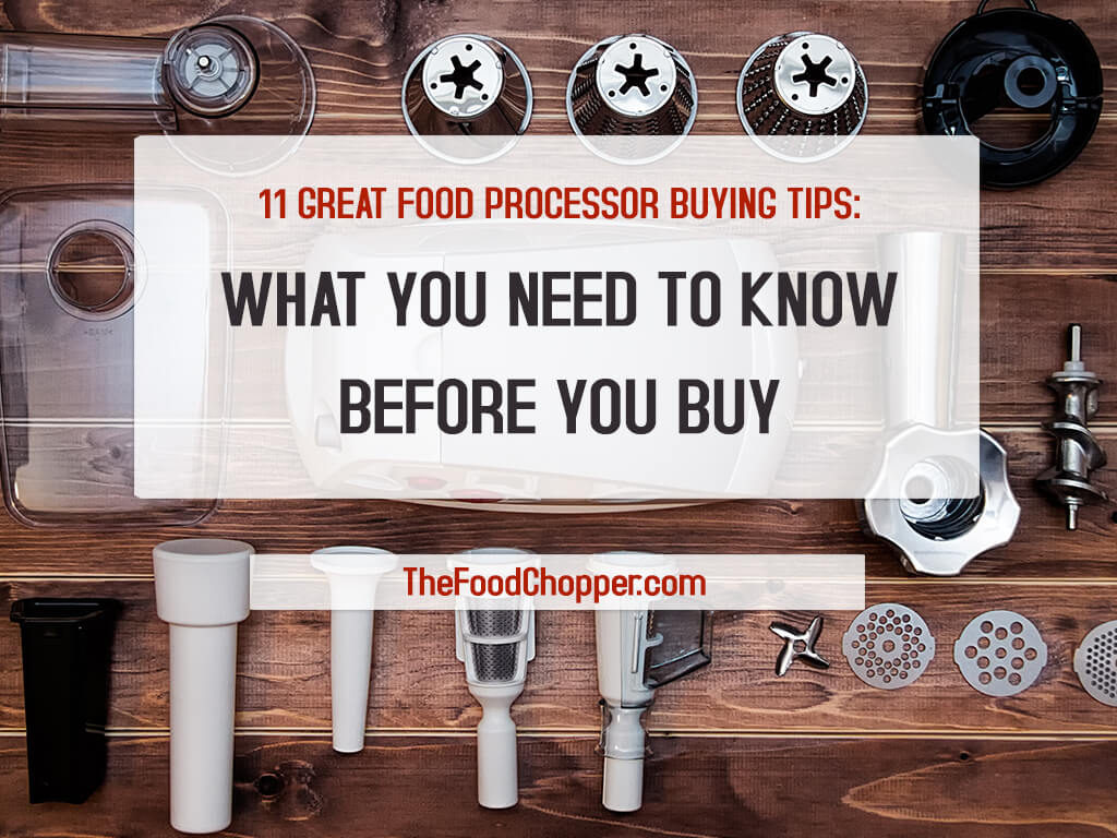 food processor buying tips