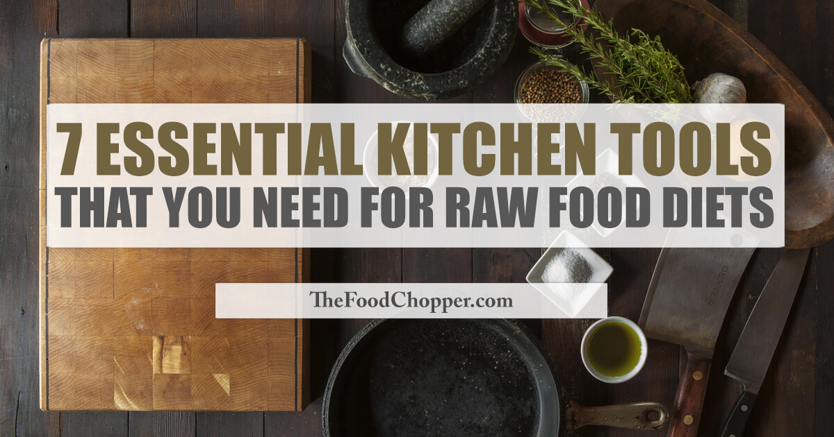 kitchen tools for a raw food diet